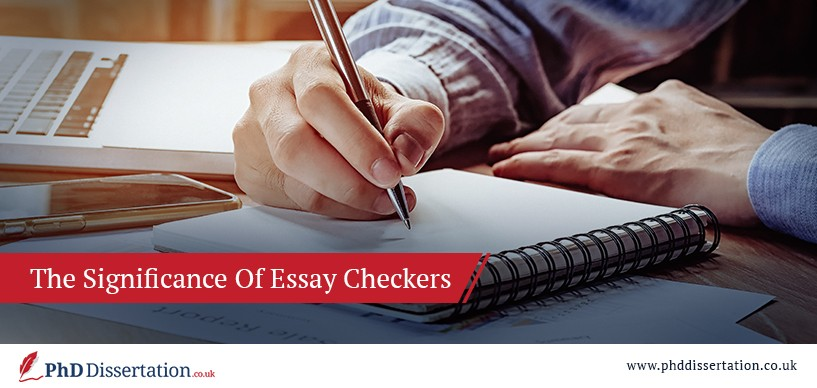 The Significance Of Essay Checkers