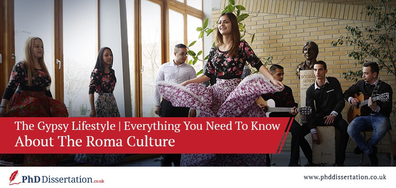 The Gypsy Lifestyle | Everything You Need To Know About the Roma Culture
