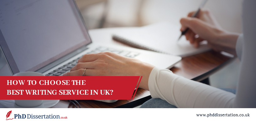 How to Choose the Best Writing Service in the UK?
